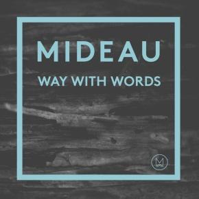 Download: MIDEAU – Way WithWords