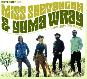 Review: Miss Shevaughn & Yuma Wray – Lean Into theWind