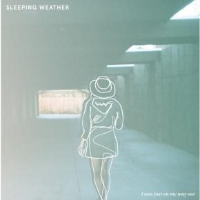 First Listen: Sleeping Weather –Cringe