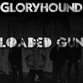First Listen: Gloryhound – LoadedGun