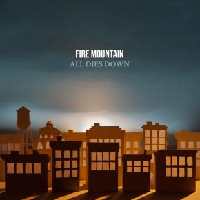 Review: Fire Mountain – All DiesDown