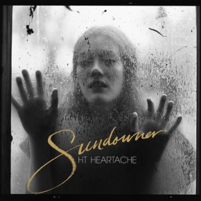 Best of 2014 #1: HT Heartache – Sundowner