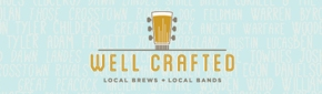Bands and Beer: Well Crafted Festival