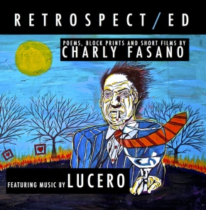 First Listen: Charly Fasano and Lucero – Retrospect​/​ed