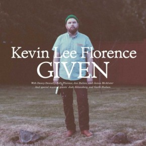 First Listen: Kevin Lee Florence – Peace Like a River