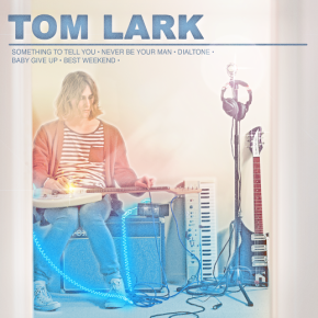 Video: Tom Lark – Something to Tell You