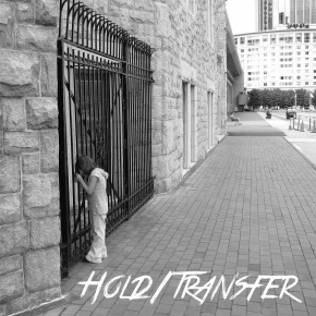 Review: Hold/Transfer – Hold/Transfer