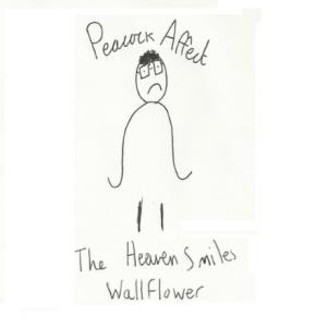 First Listen: Peacock Affect – The Heaven Smiles /Wallflower