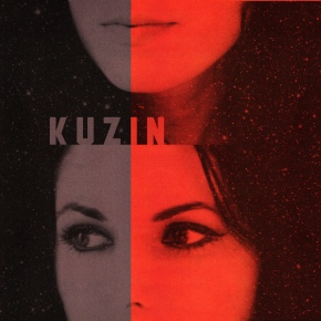 First Listen: Kuzin – Dumb Bitch