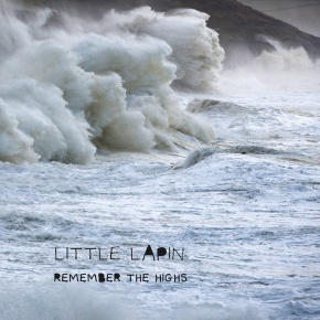 First Listen: Little Lapin – Remember the Highs