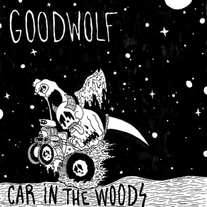 Review: Goodwolf – Car in the Woods